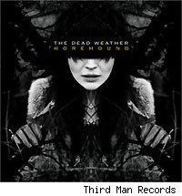 dead-weather-horehoundk